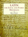 Latin for Local & Family Historians A Beginners Guide