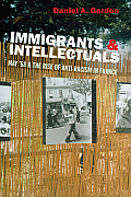 Immigrants & Intellectuals: May '68 & the Rise of Anti-Racism in France
