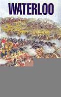 Waterloo The Battlefield Guide