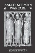 Anglo-Norman Warfare: Studies in Late Anglo-Saxon and Anglo-Norman Military Organisation and Warfare
