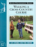 Walking A Cross Country Course
