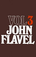 The Works of John Flavel, Volume 3