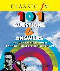 Classic FM 101 Questions and Answers About Classical Music