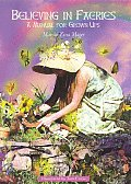 Believing in Fairies A Manual for Grown Ups