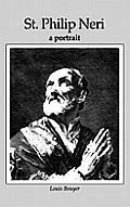 St Philip Neri: A Portrait