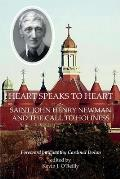 Heart Speaks to Heart: Saint John Henry Newman and the Call to Holiness