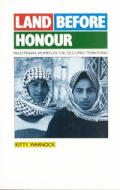 Land Before Honour Palestinian Women In