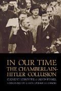 In Our Time: The Chamberlain-Hitler Collusion