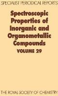 Spectroscopic Properties of Inorganic and Organometallic Compounds: Volume 29
