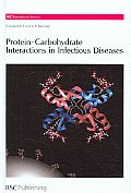 Protein-Carbohydrate Interactions in Infectious Diseases