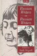 Russian Writers On Russian Writers