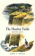 The Heather Fields: And Other Stories