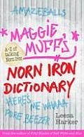 Maggie Muff's Norn Iron Dictionary