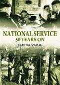National Service Fifty Years On