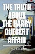 Truth About the Harry Quebert Affair