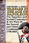 Warfare in the Age of Napoleon-Volume 2: The Egyptian and Syrian Campaigns & the Wars of the Second and Third Coalitions, 1798-1805