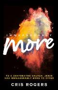Immeasurably More: To a Dehydrated Church, Jesus Has Immeasurably More to Offer