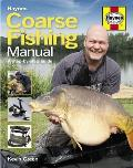 Coarse Fishing Manual A Step By Step Guide
