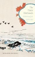 The Three Rimbauds