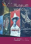 Museum Worlds: Volume 1: Advances in Research