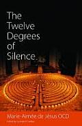 Twelve Degrees of Silence