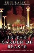 In the Garden of Beasts: Love and Terror in Hitler's Berlin. Erik Larson