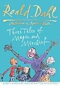 Three Tales of Magnificent Mischief Georges Marvellous Medicine Matilda The Witches