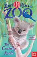 Zoes Rescue Zoo The Cuddly Koala