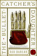 Bullet Catchers Daughter The Fall of the Gas Lit Empire Book 1