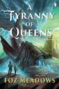 Tyranny of Queens