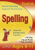 Spelling, Ages 8-11 (English): Home Learning, Support for the Curriculum