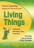 Living Things, Ages 8-11 (Science): Home Learning, Support for the Curriculum