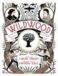 Wildwood Chronicles 01 Wildwood UK