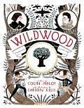 Wildwood Chronicles 01 Wildwood