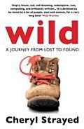 Wild A Journey From Lost To Found Uk