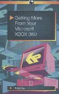 Getting More From Your Microsoft Xbox 360
