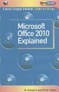 Microsoft Office 2010 Explained