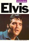Elvis In His Own Words Presley
