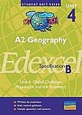 A2 Geography Unit 4 Edexcel Specification B Unit 4