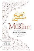 Sahih Muslim (Volume 3): With the Full Commentary by Imam Nawawi