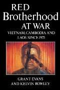 Red Brotherhood At War Vietnam Cambodia