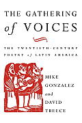 The Gathering of Voices: The 20th Century Poetry of Latin America