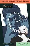 Everything You Always Wanted to Know about Lacan But Were Afraid to Ask Hitchcock