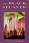 Black Atlantic Modernity & Double Consci