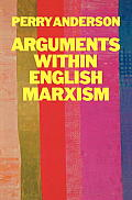 Arguments Within English Marxism
