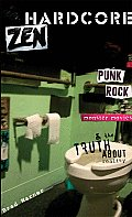 Hardcore Zen Punk Rock Monster Movies & the Truth about Reality