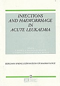 Infections and Haemorrhage in Acute Leukaemia