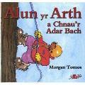 Alun Yr Arth a Chnau'r Adar Bach