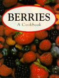 Berries A Cookbook