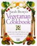 Sarah Browns Vegetarian Cookbook